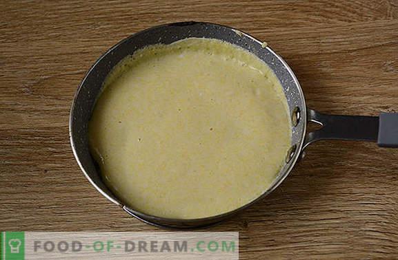 Палачинки от царевично брашно: буен, красив десерт на кефир. Как да готвя царевица палачинки: стъпка по стъпка фото рецепта