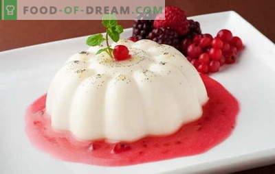 Jelly din smântână - răsfățați-vă cu dulciuri sănătoase! Rețete de gelatină cu vanilie, cacao, fructe, brânză, ciocolată